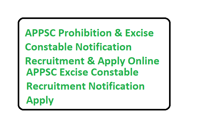 APPSC Excise Constable Recruitment 2019 Notification Apply