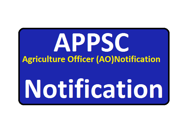 APPSC Agriculture Officer (AO)Notification 2020 Recruitment
