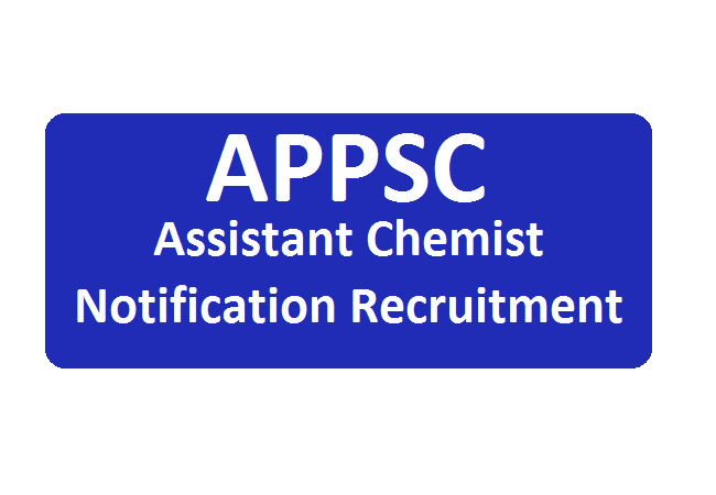 APPSC Assistant Chemist Notification 2020 Recruitment