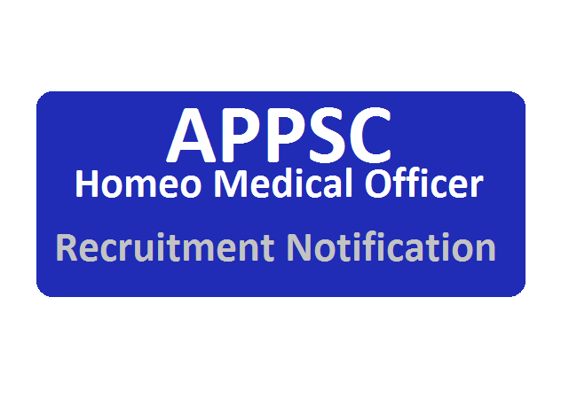 APPSC Homeo Medical Officer Notification 2020