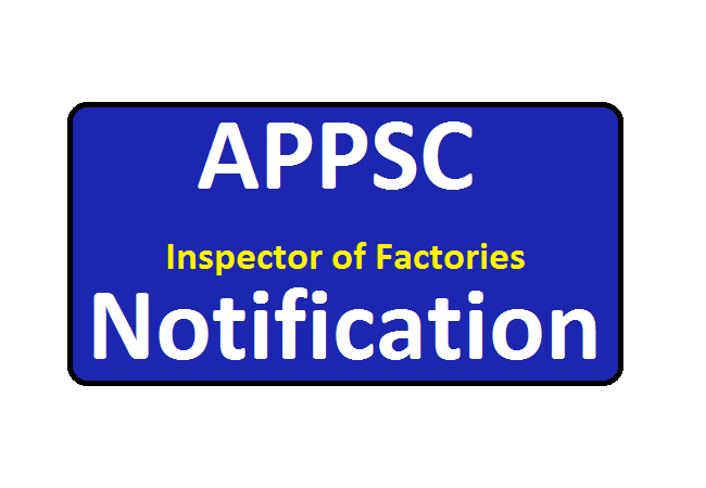 APPSC Inspector of Factories Notification 2020