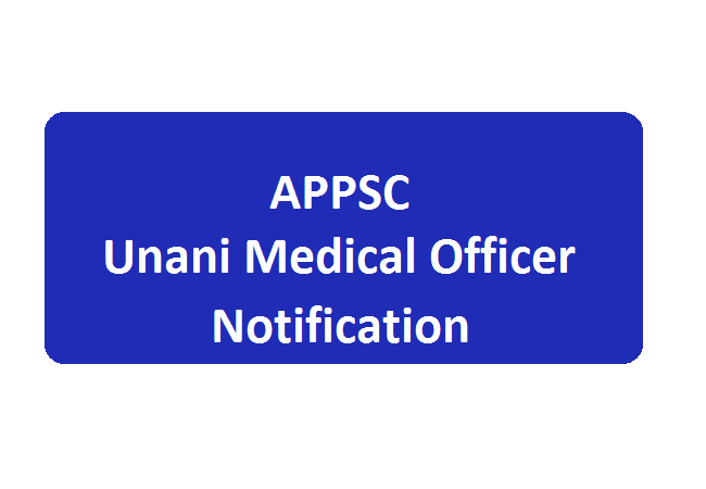 APPSC Unani Medical Officer Notification