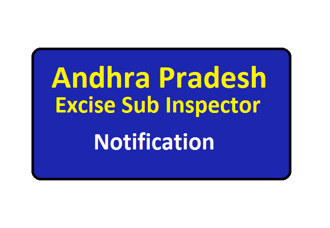 AP Excise Sub Inspector Notification