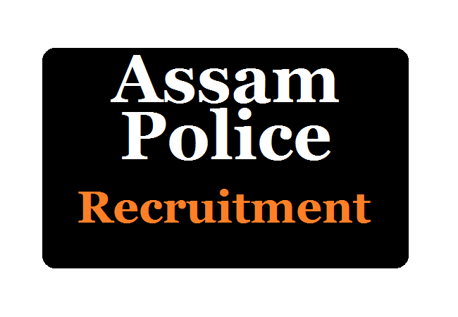 Assam Excise Police Recruitment 2020 Apply Online Vacancy Eligibility Exam Date & Syllabus