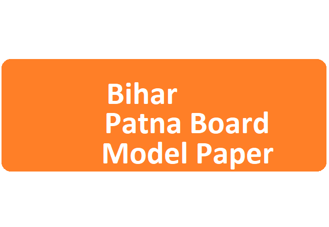 Bihar Patna Board 10th Model Paper 2020
