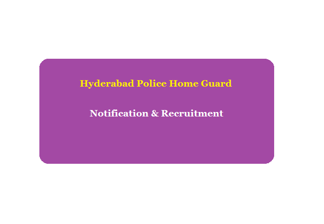 Hyderabad Police Home Guard Recruitment 2020 Eligibility Exam Date Apply Online Model Question Paper Syllabus Exam Pattern Download