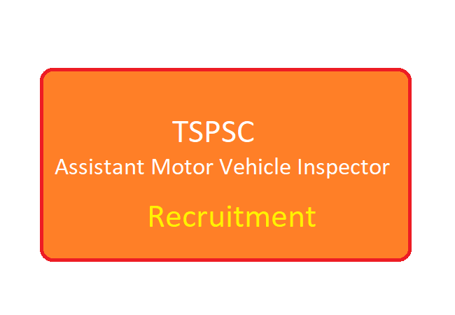TSPSC Assistant Motor Vehicle Inspector Recruitment 2020 Vacancy Apply Online Eligibility & Syllabus