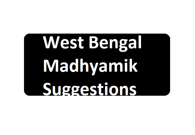 WB Madhyamik Suggestion Question 2020