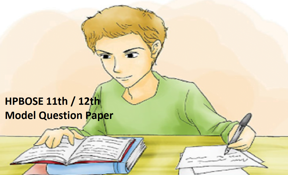 HP Board 12th Question Paper HPBOSE Plus Two Sample Paper