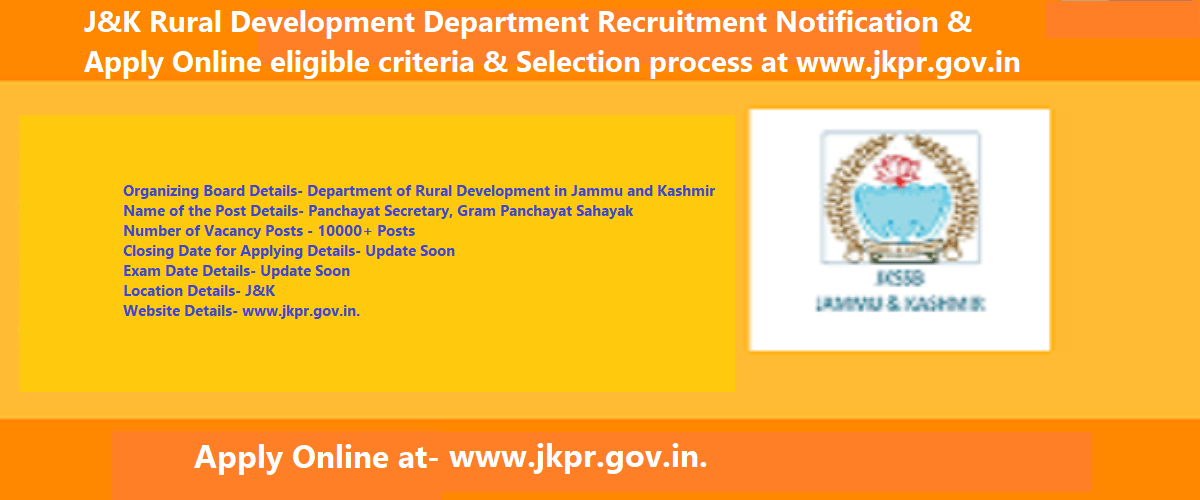 J&K Rural Development Department Recruitment 2020 Notification & Apply Online eligible criteria & Selection process at www.jkpr.gov.in