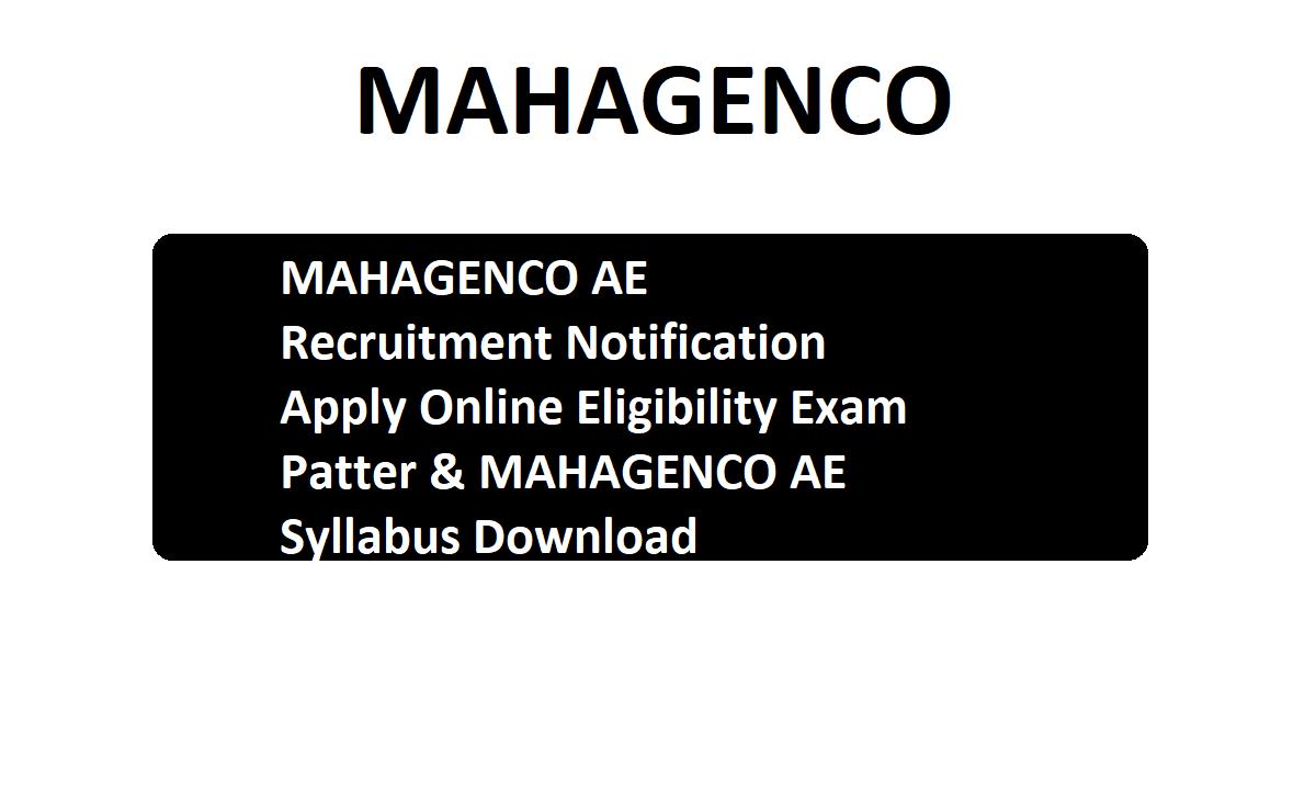 MAHAGENCO AE Recruitment 2020 Notification Apply Online Eligibility Exam Patter & MAHAGENCO AE Syllabus Download
