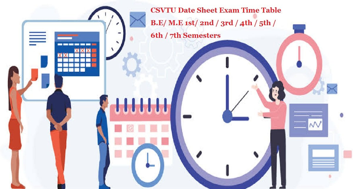 CSVTU Date Sheet 2020 Exam Time Table B.E/ M.E 1st/ 2nd / 3rd / 4th / 5th / 6th / 7th Semesters
