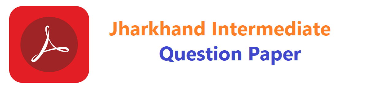JAC 12th Previous Question Paper 2020 Jharkhand  Intermediate Model Paper
