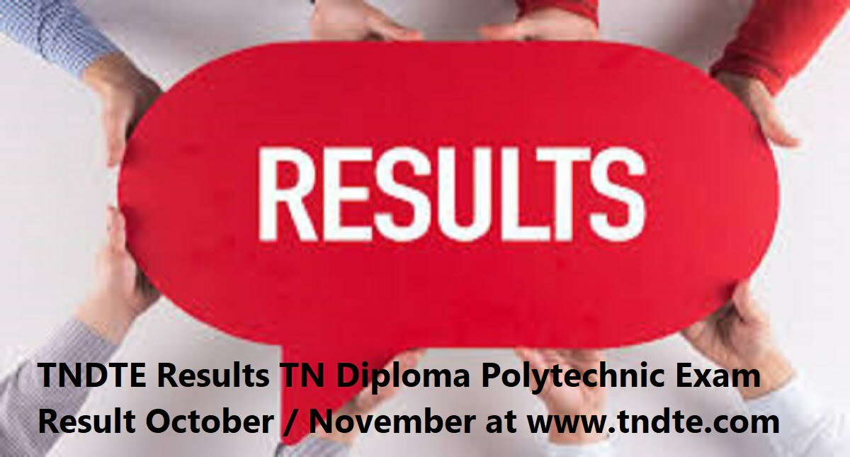 TNDTE Results 2020 TN Diploma Polytechnic Exam Result October / November at www.tndte.com