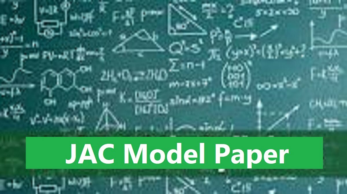 JAC 11th/12th Model Paper 2020 JAC 12th Blueprint 2020 JAC XII Syllabus Textbook 2020